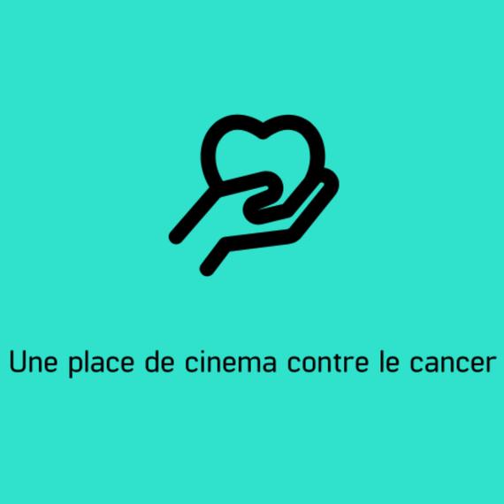 Une place de cinéma contre le cancer